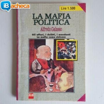 Immagine 1 - La Mafia Politica